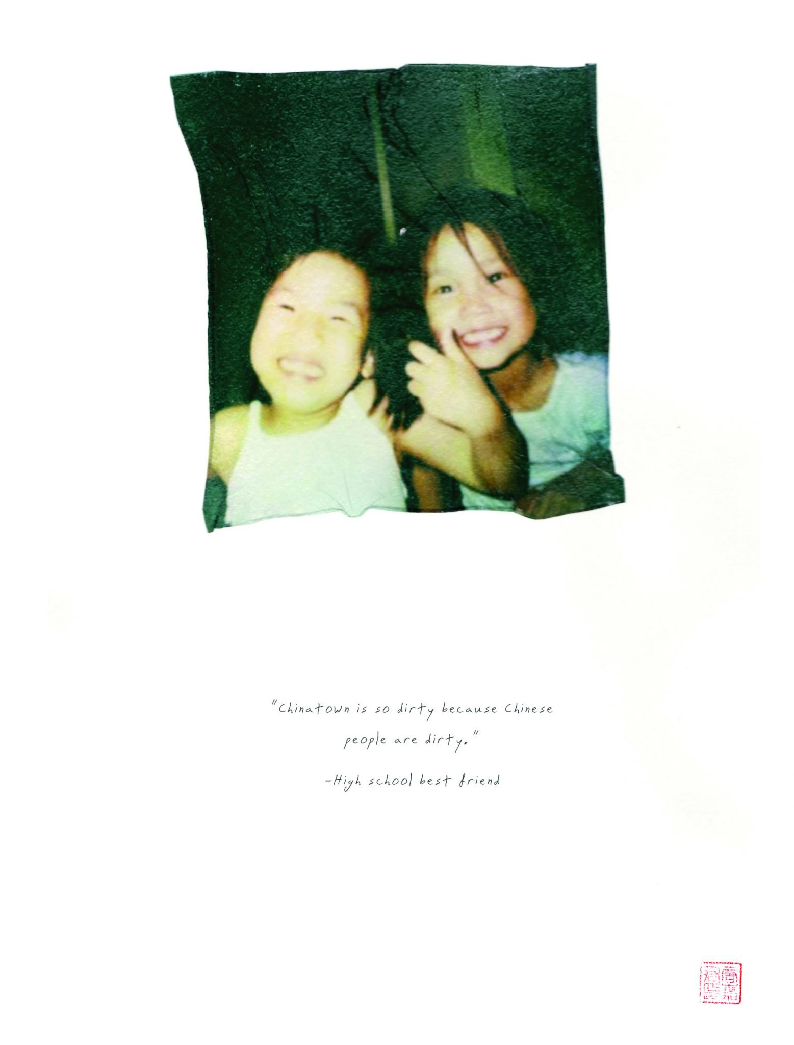 """polaroid emulsion of of two children and words """"Chinatown is dirty because chinese people are dirty"""""""